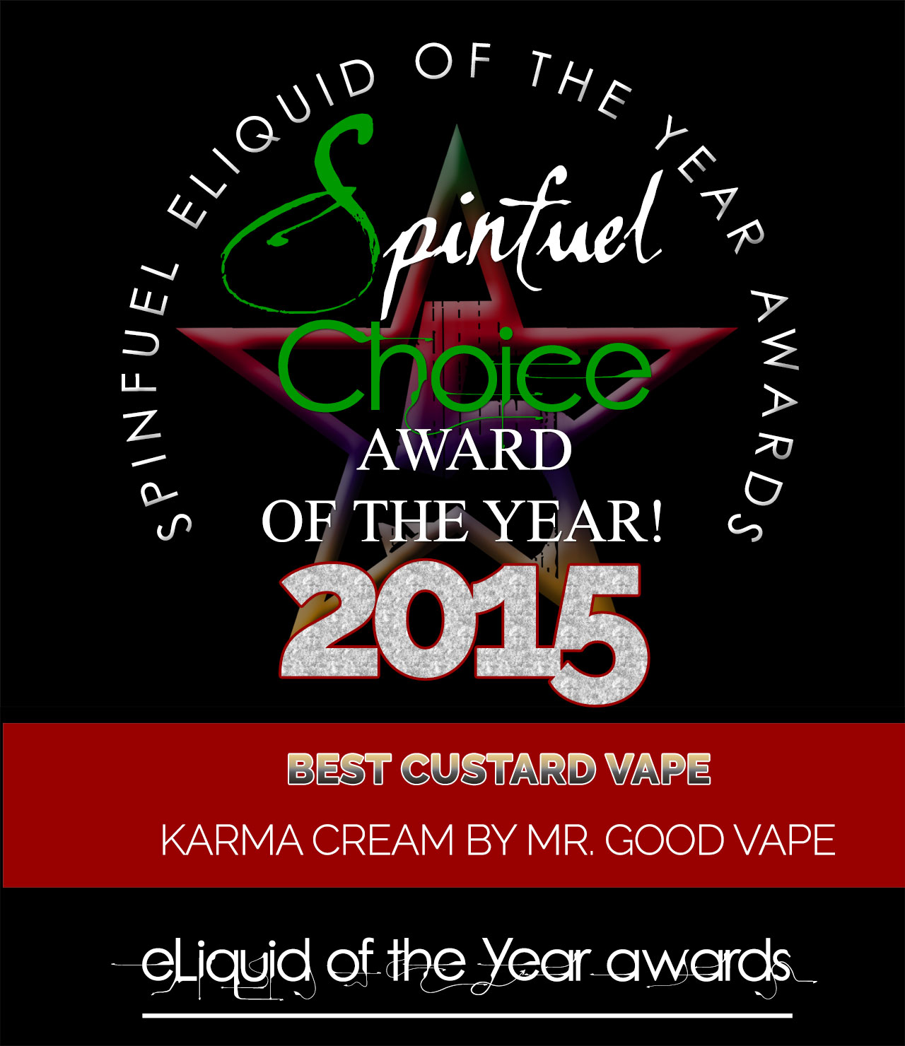CUSTARD KARMA Mr. GOOD VAPE - Spinfuel Choice Award 2015