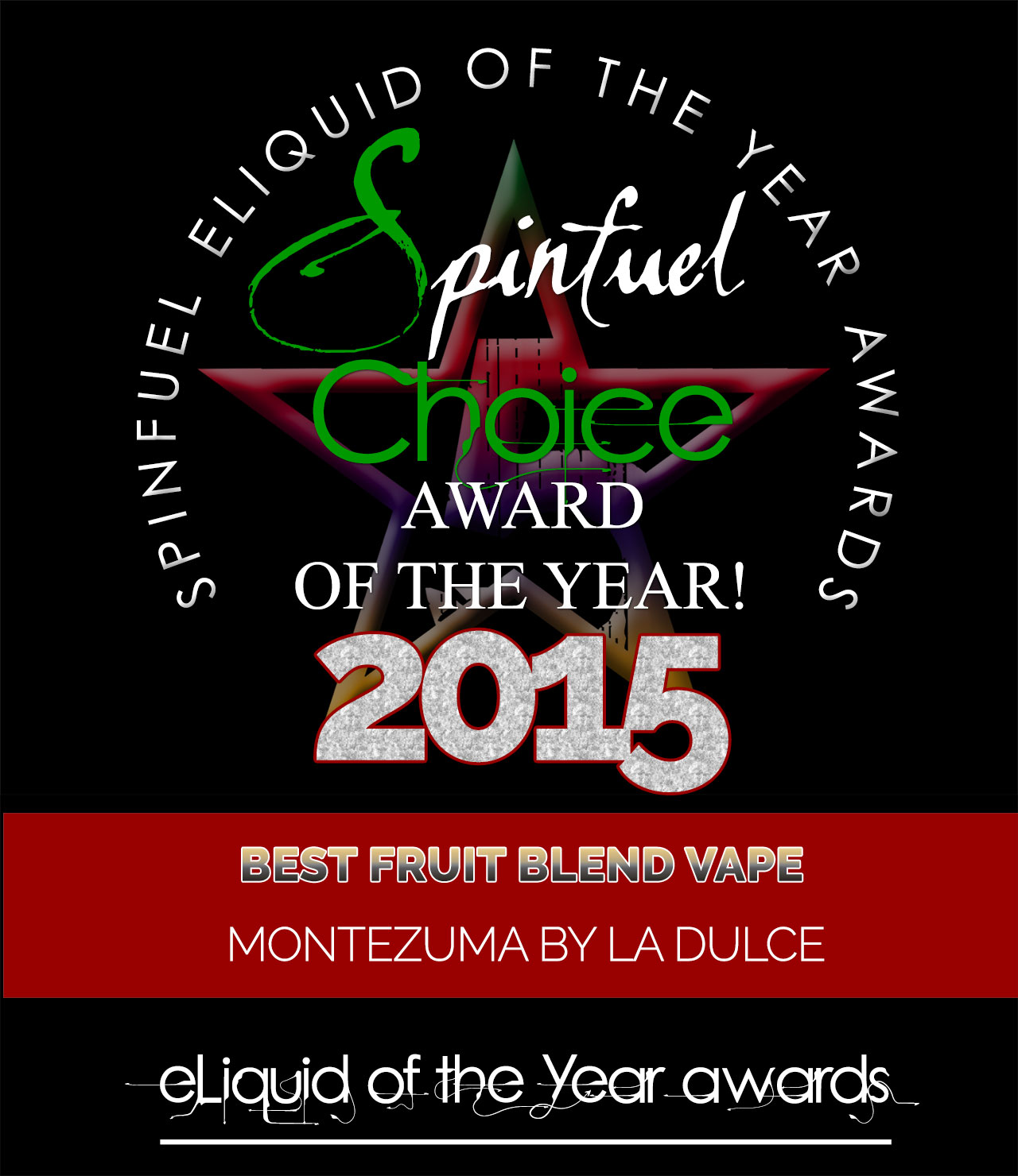 FRUITY-BLEND-MONTEZUMA - Spinfuel Choice Award 2015