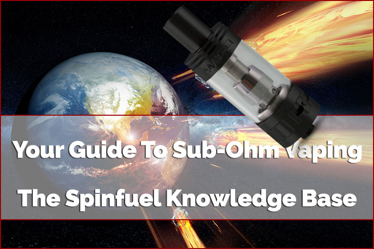 All About Sub-Ohm Vaping