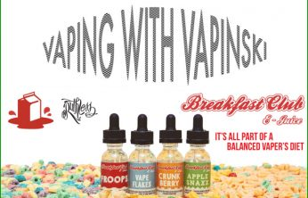 The Breakfast Club – A Vapinski eLiquid Review Spinfuel eMagazine