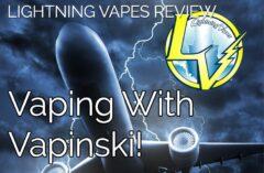 Lightning Vapes Eliquid Review by Vapinski for Spinfuel eMagazine