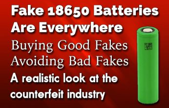 Counterfeit 18650 Batteries Are Everywhere Are you using bad fake 18650's or good fake 18650's? – Spinfuel eMagazine – Knowledge Base 2016