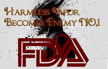 FDA Vaping Kills – Harmless Vapor Becomes Enemy #1