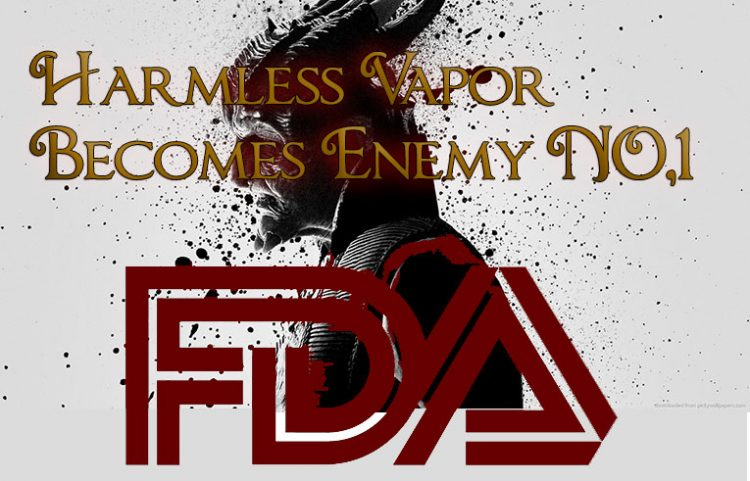 FDA Vaping Kills – Harmless Vapor Becomes Enemy #1