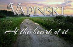 Vapinski – At the Heart of It