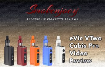 eVic VTwo Cubis Pro Smokenjoey Video Review