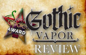 Gothic Vapor E-Liquid Review 7 New Blends – SPINFUEL VAPE MAGAZINE