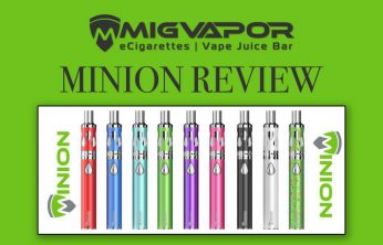 MigVapor Minion Vape Mod Kit Review – Spinfuel VAPE Magazine