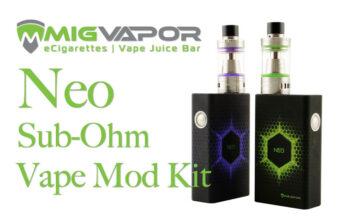 Neo Sub-Ohm Vape Mod Kit by MigVapor Review by Spinfuel VAPE Magazine