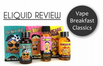 Vape Breakfast Classics Eliquid Review – SPINFUEL VAPE EMAGAZINE