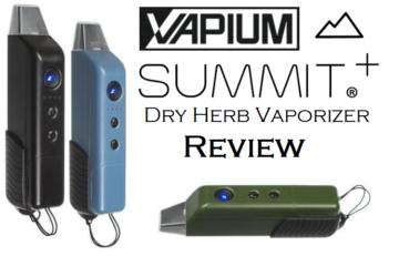 Vapium Summit Plus Dry Herb Vaporizer - Spinfuel VAPE Magazine