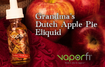 Grandma's Dutch Apple Pie Ejuice by Vaporfi A Review Spinfuel VAPE Magazine
