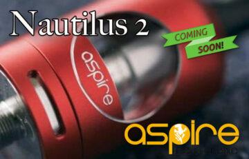 Aspire Nautilus 2 Tank Preview – Spinfuel VAPE