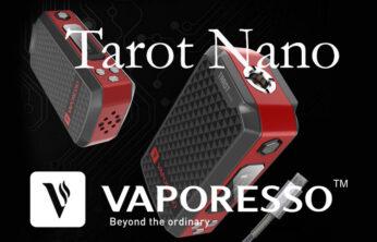 Vaporesso Tarot Nano Starter Kit Review – Spinfuel VAPE Magazine