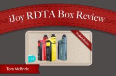 iJoy RDTA Box 200W Starter Kit REVIEW – SPINFUEL VAPE MAGAZINE
