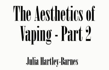Aesthetics of Vaping Part 2 The Golden Rainbow Spinfuel VAPE Magazine