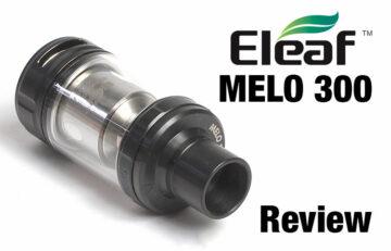 Extreme Performance eLeaf MELO 300 Sub-Ohm Tank Review Spinfuel VAPE Magazine