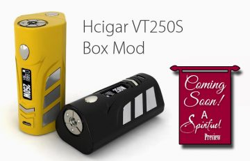 The HCigar VT250S DNA250 Box Mod Preview - Spinfuel VAPE Magazine