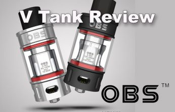 OBS V Sub-Ohm Tank Review - SPINFUEL VAPE MAGAZINE