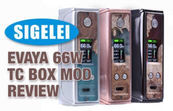 SigeleiEvaya 66W TC Box Mod Review Spinfuel VAPE Magazine