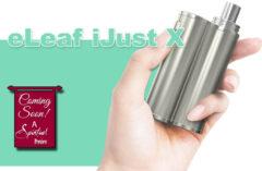 eLeaf iJust X Box Mod Preview - Spinfuel VAPE Magazine