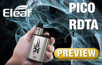 Eleaf iStick Pico RDTA PREVIEW Spinfuel VAPE Magazine