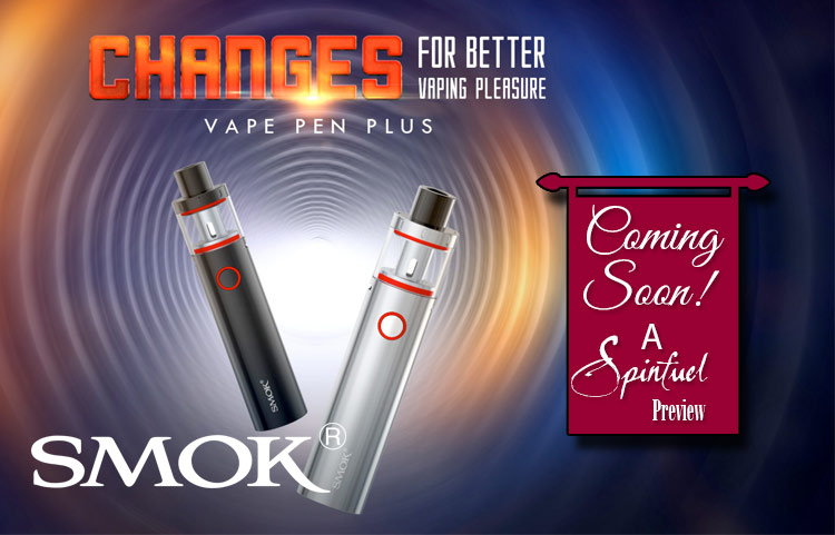 PREVIEW of the SMOK Vape Pen Plus AIO | Spinfuel VAPE
