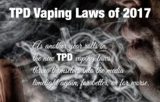 Here They Come Again: TPD Vaping Laws of 2017