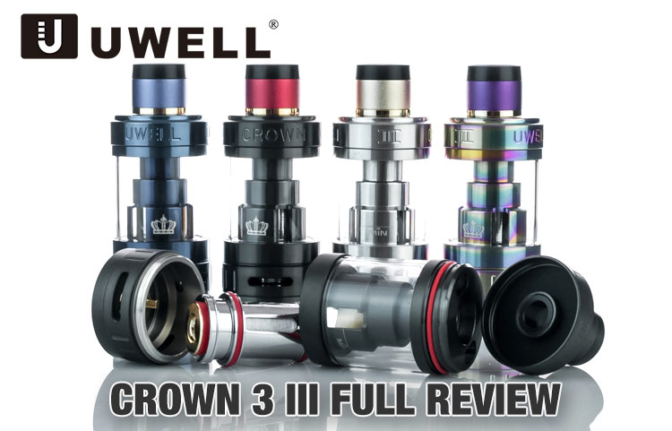 Uwell Crown 3 III Sub-Ohm Tank Full Review - Spinfuel VAPE Magazine