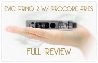 Joyetech eVic Primo 2 w/ ProCore Aries Sub-Ohm Tank Review Spinfuel VAPE Magazine
