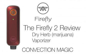 The Firefly 2 Vaporizer Review : An Honest Look - Spinfuel VAPE Magazine