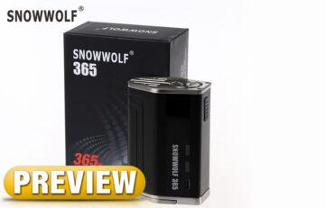 Sigelei Snowwolf 365 TC Box Mod PREVIEW Spinfuel VAPE magazine