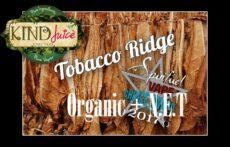 Tobacco Ridge Vape Juice from Kind Juice Review - Spinfuel VAPE Magazine