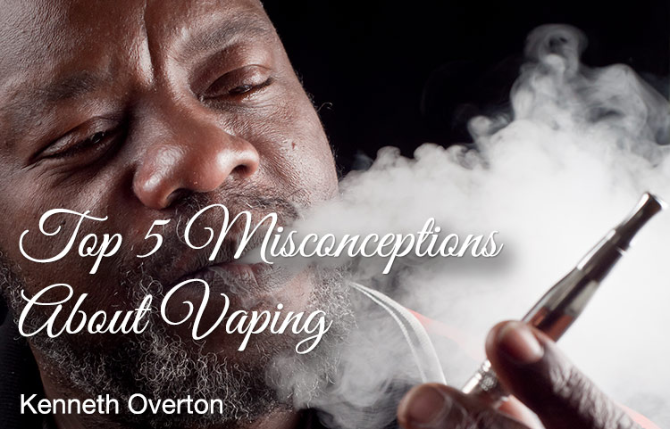 Top 5 Misconceptions About Vaping Spinfuel VAPE Magazine