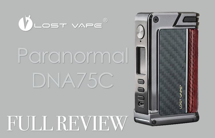 REVIEW: Lost Vape Paranormal DNA75C Box Mod   Spinfuel VAPE