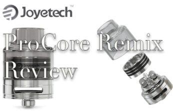 Joyetech ProCore Remix Review – Spinfuel VAPE Magazine