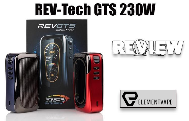 REV-Tech GTS 230W Mod Review – SPINFUEL VAPE