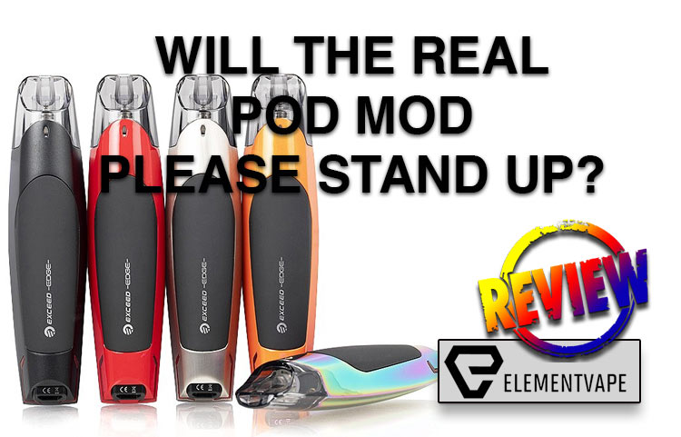 Will the Real Pod Mod Please Stand Up? A COLLECTION OF POD MOD REVIEWS BY SPINFUEL VAPE