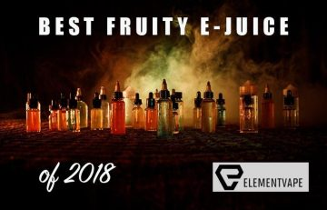 Best Fruity Flavored E-Juice for 2018 curated by Spinfuel VAPE and Element Vape