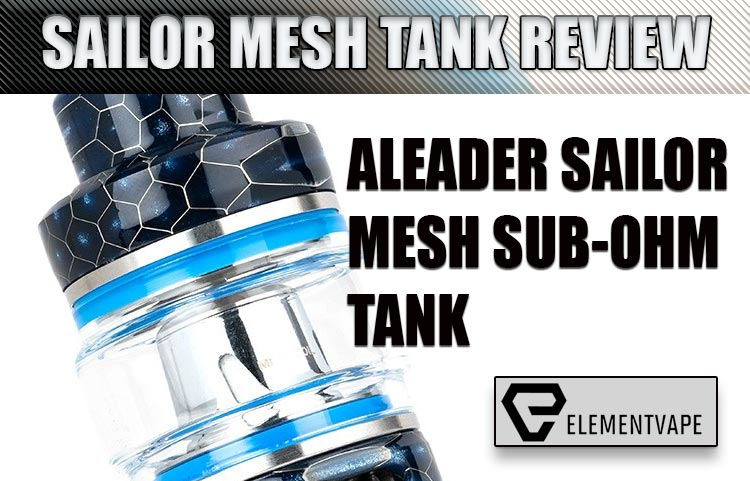 Aleader Sailor Mesh Sub-Ohm Tank Review Spinfuel VAPE