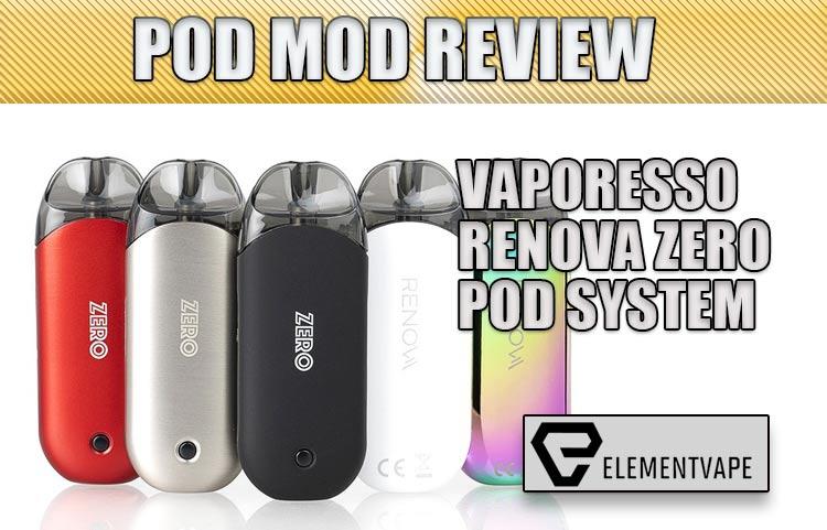 Vaporesso Renova Zero Pod Mod Review | Spinfuel VAPE