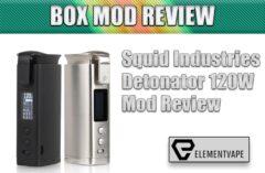 Squid Industries Detonator 120W Mod Review