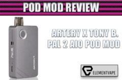 Artery PAL II Pod Mod Review