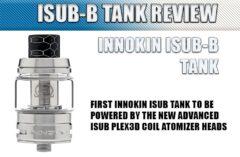 Innokin iSub-B PLEX Tank Review