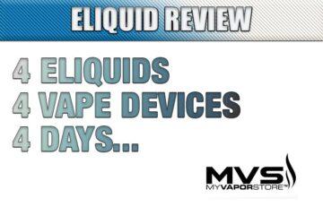 4 Eliquids, 4 Vape Devices, 4 Days...