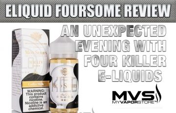 An Unexpected Evening with Four Killer E-Liquids