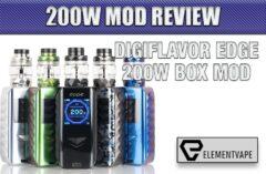 Digiflavor Edge 200W Mod Review