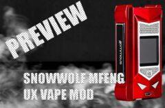 Snowwolf MFENG UX VAPE Mod PREVIEW
