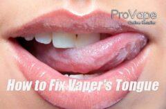 How to Fix Vaper's Tongue