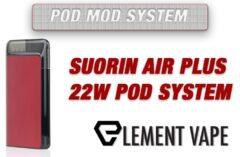 Suorin Air Plus Pod Mod Review